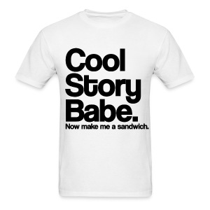 Cool Story Babe! - Men's T-Shirt