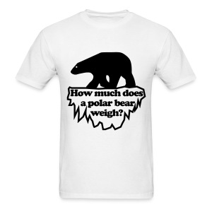 Polar bear weighs? - Men's T-Shirt