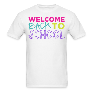 T-Shirts ~ Men's T-Shirt ~ Welcome Back to School   Bright   Men's Classic