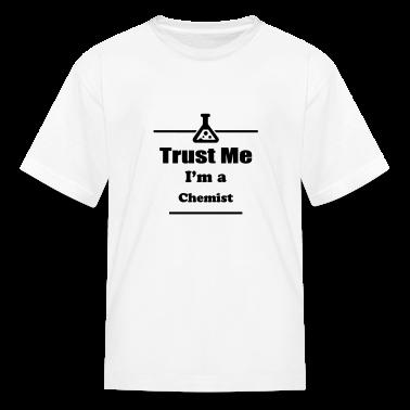 Trust Me I'm a Chemist - Chemistry - Professor Kids' Shirts