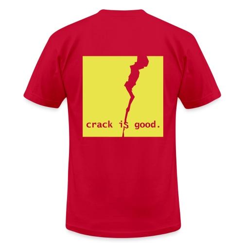crack is good. - Men's Fine Jersey T-Shirt