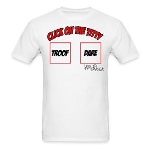 Troof or Dare Tee  - Men's T-Shirt