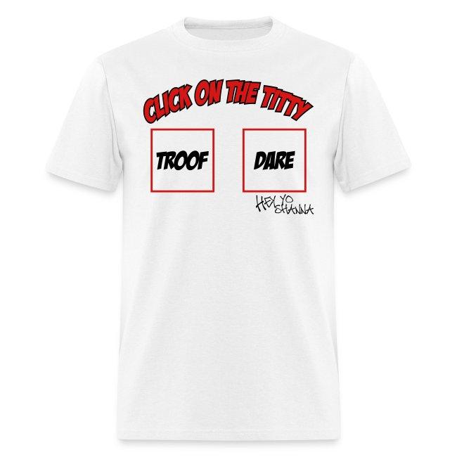 Troof or Dare Tee
