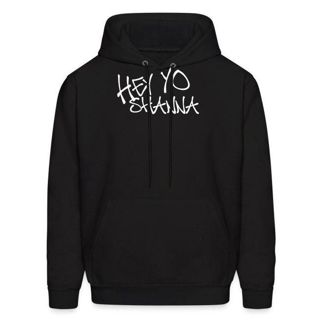 HEY YO SHANNA Sweatshirt