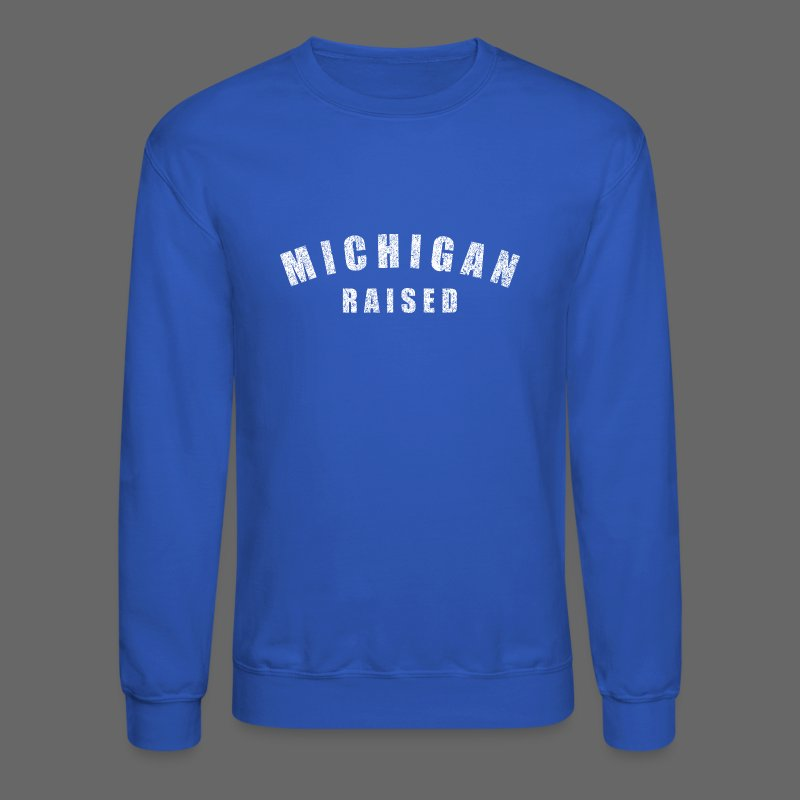 Michigan Raised - Crewneck Sweatshirt