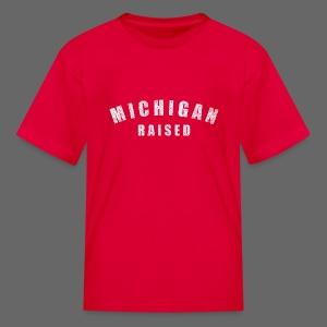 Michigan Raised - Kids' T-Shirt