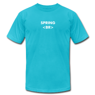 T-Shirts ~ Men's T-Shirt by American Apparel ~ Spring Break (White Text)