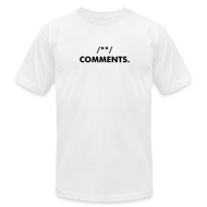T-Shirts ~ Men's T-Shirt by American Apparel ~ Expletive Comments