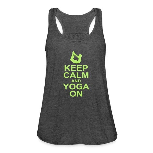 Keep Calm and Yoga On - Women's Flowy Tank Top by Bella
