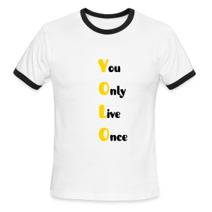 Men's Ringer T-Shirt - you,yolo,only,once,live