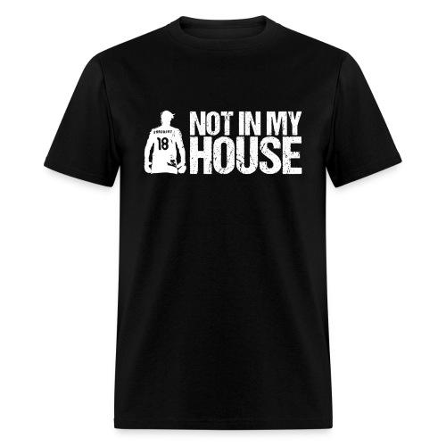 Nicole Barnhart - Not In My House - Men's T-Shirt