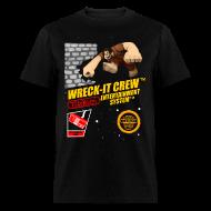 T-Shirts ~ Men's T-Shirt ~ Wreck-It Crew T-shirt (Mens)