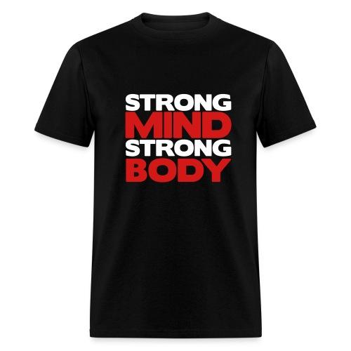 Strong Mind Strong Body - Men's T-Shirt