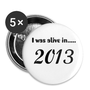 2013 pin - Small Buttons