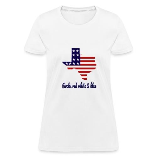 Texas Rocks Red White & Blue - Women's T-Shirt