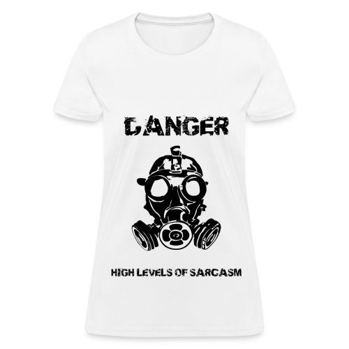 danger high level of sarcasm women - Women's T-Shirt