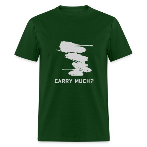 Carry Much? - Men's T-Shirt