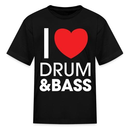 I Love Drum and Bass T-Shirt - Kids' T-Shirt