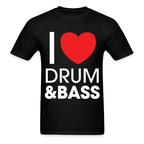 I Love DNB T Shirt - Men's T-Shirt