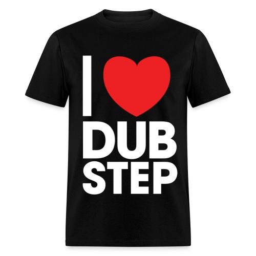 Love Dubstep T Shirt - Men's T-Shirt