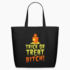 TRICK OR TREAT BITCH! with zombie NSFW Bags & backpacks