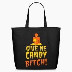 GIVE ME CANDY- bitch! with zombie Bags & backpacks