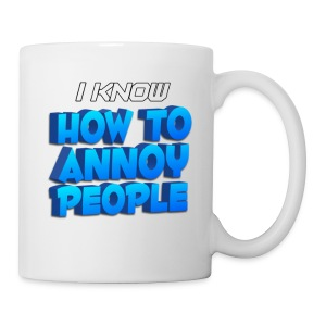 How To Annoy Mug - Coffee/Tea Mug