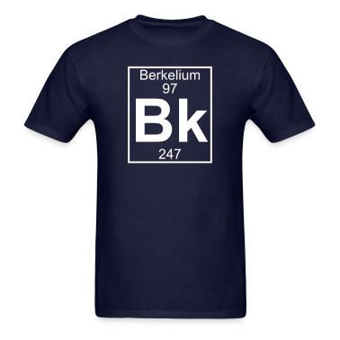 Element 97 - bk (berkelium) - Full T-Shirts