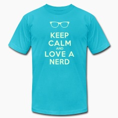 KEEP CALM AND LOVE A NERD T-Shirts