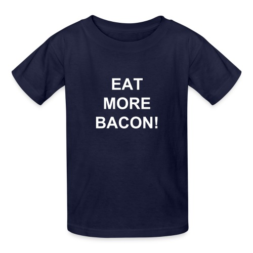 EAT MORE BACON - Kids' T-Shirt