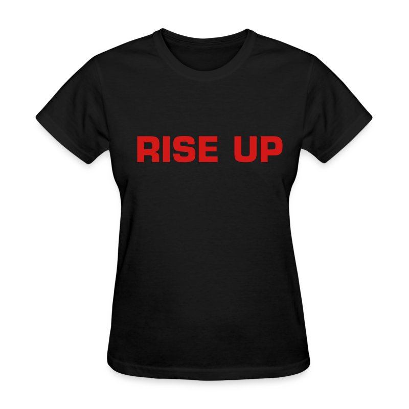 RISE UP - Women's T-Shirt