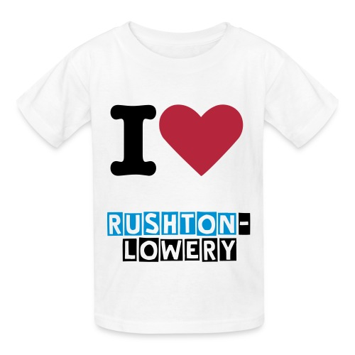 I Love Rushton-Lowery T-Shirt - Kids' T-Shirt