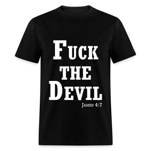 Fuck the Devil T-Shirt - Men's T-Shirt