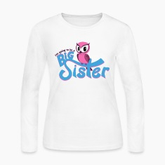 I'm going to be a Big Sister - Owl Long Sleeve Shirts