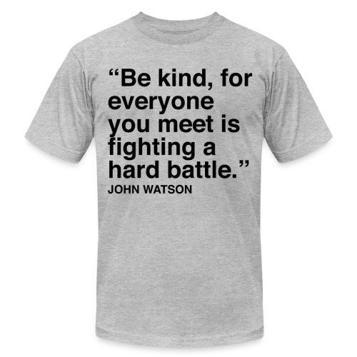 John Watson Quote Men's - Men's Fine Jersey T-Shirt