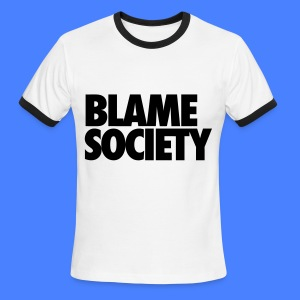 Blame Society T-Shirts - Men's Ringer T-Shirt