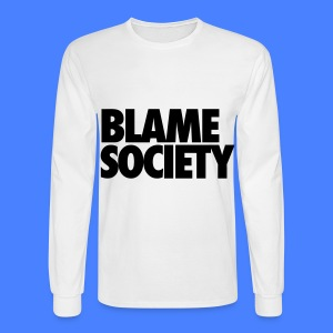 Blame Society Long Sleeve Shirts - Men's Long Sleeve T-Shirt