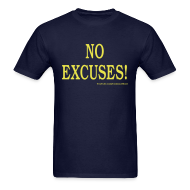 T-Shirts ~ Men's T-Shirt ~ NO EXCUSES!