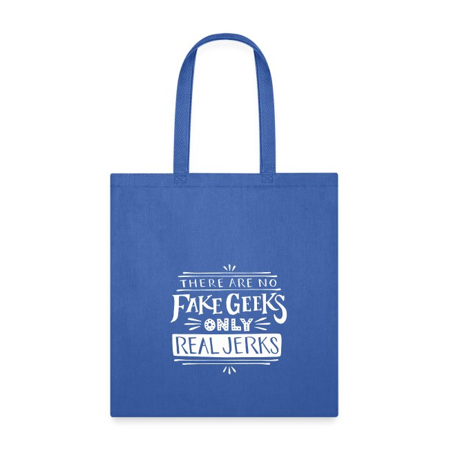 """""""Real Jerks"""" Tote"""