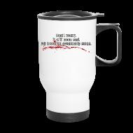 Mugs & Drinkware ~ Travel Mug ~ All Bleeding Stops - Travel Mug