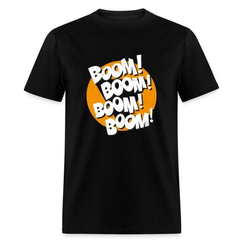Boom! Boom! Boom! Boom! - Black - Men's T-Shirt