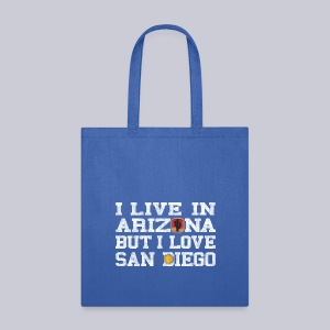 Live Arizona Love San Diego - Tote Bag