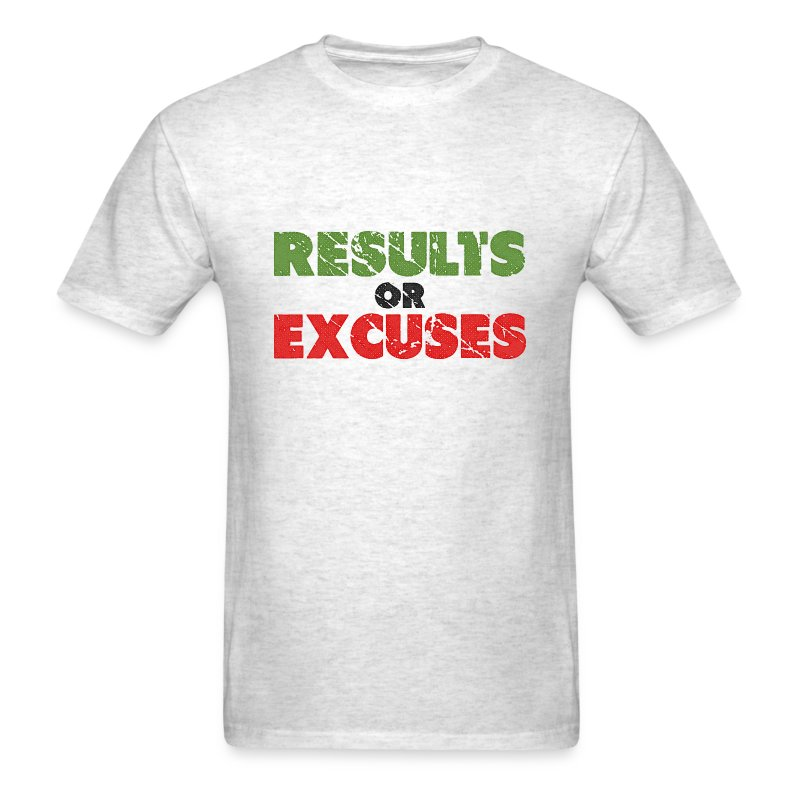 Results Or Excuses Vintage Style T Shirt Spreadshirt