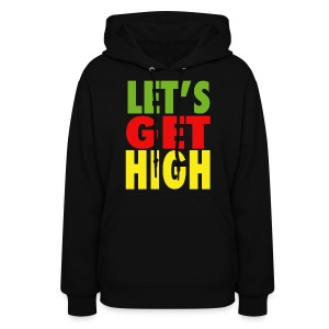 Let's Get High Womens Girls Hoodie Hooded Sweatshirt - Women's Hoodie