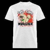 T-Shirts ~ Men's T-Shirt ~ Cute Little Murderer