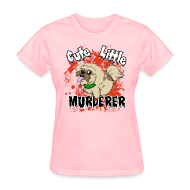T-Shirts ~ Women's T-Shirt ~ Cute Little Murderer
