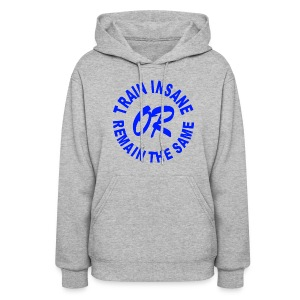 Train Insane Or Remain The Same Motivational Womens Girls Hoodie Hooded Sweatshirt - Women's Hoodie