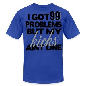 My Kicks Aint One - Men's Fine Jersey T-Shirt