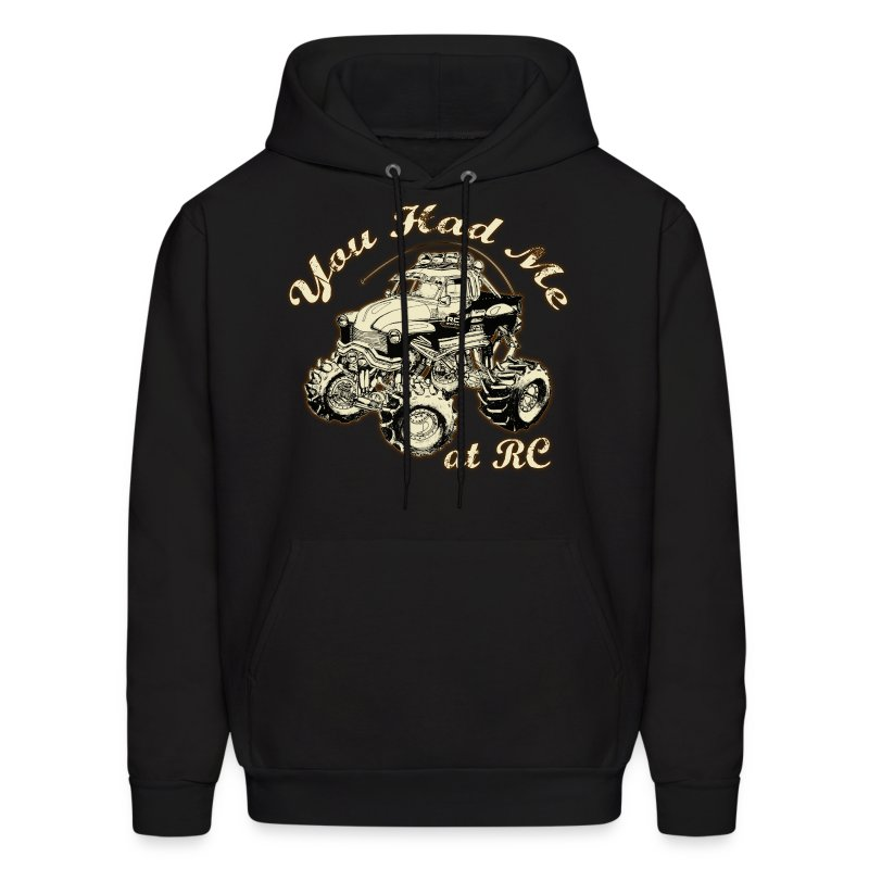 You Had Me at RC - Men's Hoodie