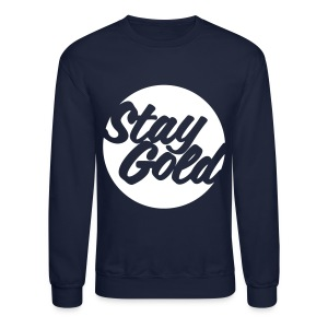Stay Gold - Crewneck Sweatshirt